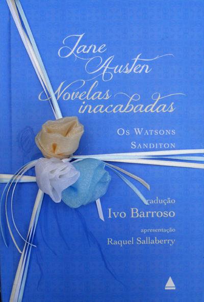 Tradução das Novelas inacabadas de Jane Austen indicada ao Prêmio Jabuti